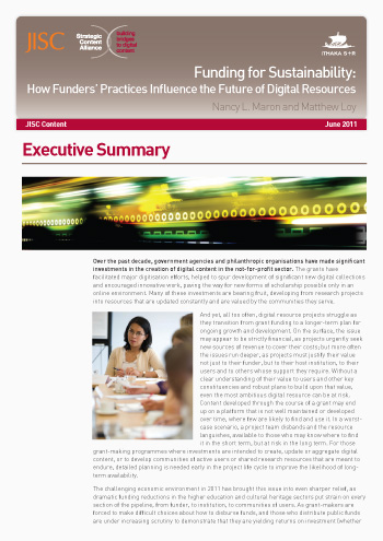 Funding for Sustainability: How Funders' Practices Influence the Future of Digital Resources EXECUTIVE SUMMARY