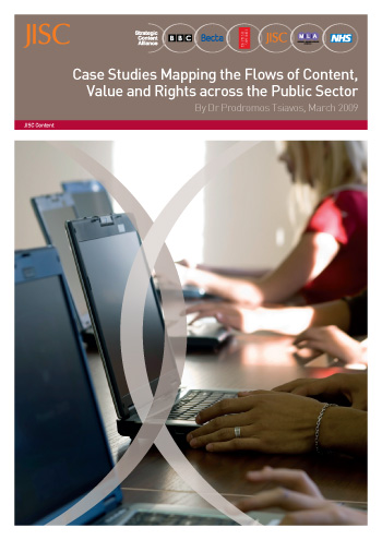 Case Studies Mapping the Flows of Content, Value and Rights across the Public Sector- FULL REPORT