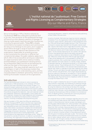 Sustainability Case Study 2009: L'Institut national de l'audiovisuel: Free Content and Rights Licensing as Complementary Strategies, Bry-sur-Marne and Paris, France